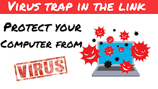 Virus trap in the link