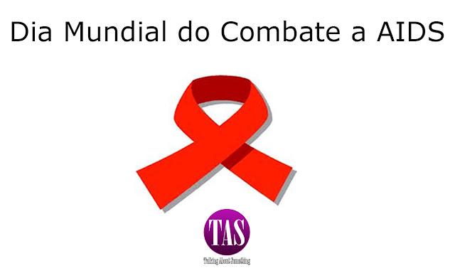1° de Dezembro: Dia Mundial do Combate a AIDS