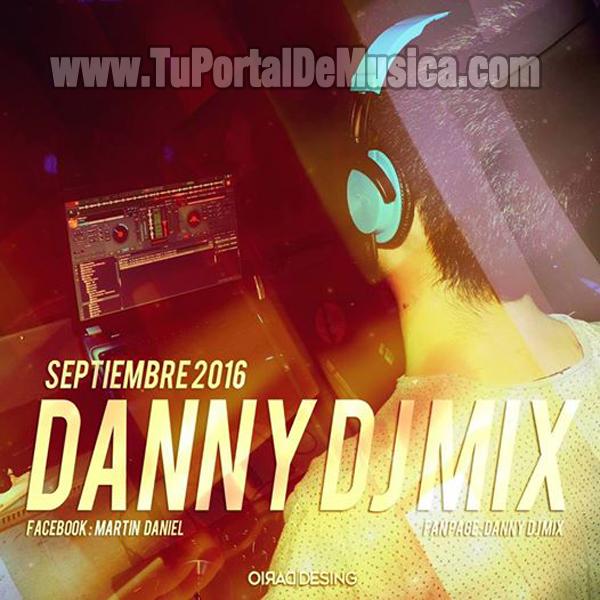 Danny Dj Mix Septiembre (2016)