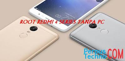 Cara Root Xiaomi Redmi 4 / 4A / 4X / 4 Prime Tanpa PC Dengan Mudah