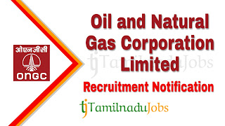 ONGC Recruitment notification 2019, govt jobs for graduates , govt jobs for post graduates