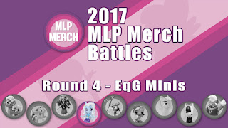 2017 MLP Merch Battles - Round 4