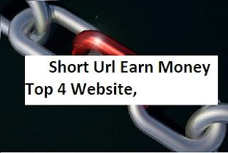 Short Url Earn Money Top 4 Website