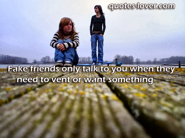 Quotes Friends Who Use You. QuotesGram