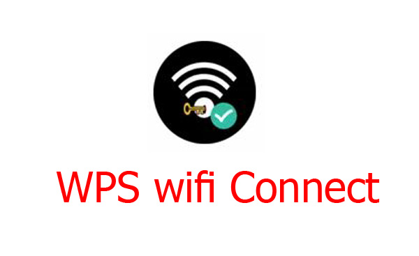 تحميل برنامج WPS wifi Connect Apk لإختراق شبكات الواي فاي اخر اصدار