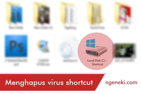 Cara Menghapus Virus Shortcut di Komputer atau Laptop dengan Mudah