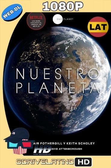 Nuestro Planeta (2019) Temporada 1 WEB-DL 1080p Latino-Ingles MKV