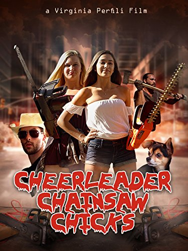 Cheerleader Chainsaw Chicks