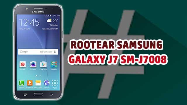 Cómo ROOTEAR Samsung Galaxy J7 4G Duos SM-J7008