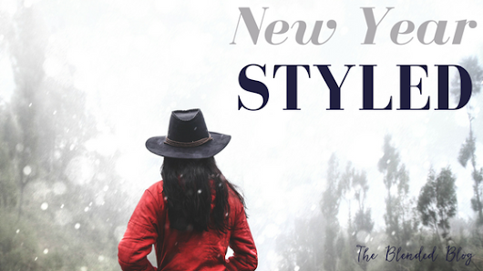 The Blended Blog: New Year Styled Week 2