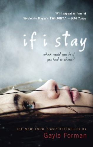 Gayle Forman - If I Stay