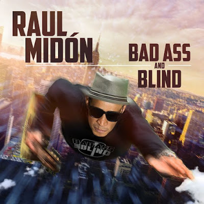 Raul Midon – Bad Ass and Blind