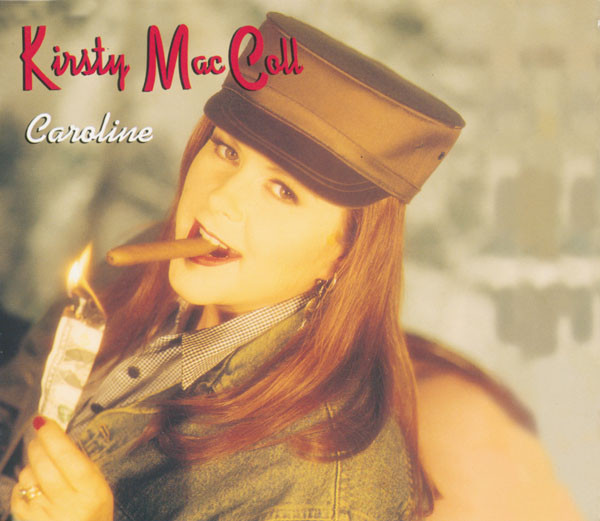 Welcome To Wherever You Are Kirsty Maccoll Caroline Uk