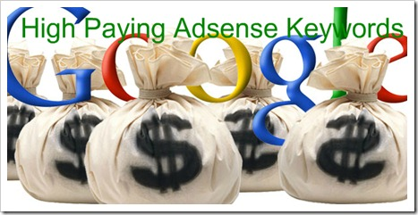Highest Paying Google Adsense Keywords for 2013