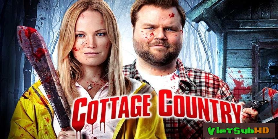 Phim Sát Nhân Máu Lạnh VietSub HD | Cottage Country 2013
