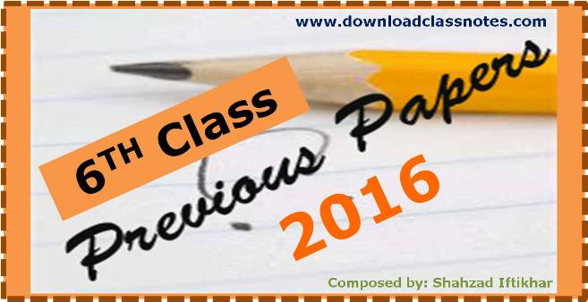 6th Class Old Question Papers (2016) for Islamabad Model Schools & Colleges