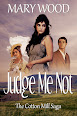 Judge Me Not by Mary Wood