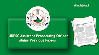 UKPSC Assistant Prosecuting Officer Mains Previous Papers