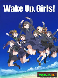 Wake Up Girls Movie