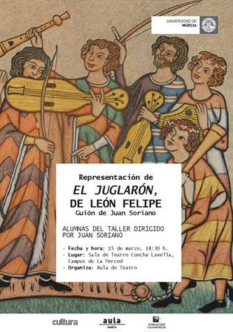 """""""El Juglarón"""", de León Felipe."""