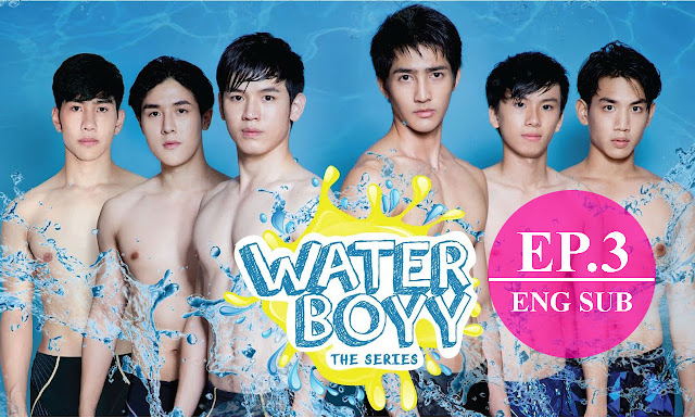 [Eng Sub] Water Boyy The Series (ตัวอย่าง) EP.3 Full