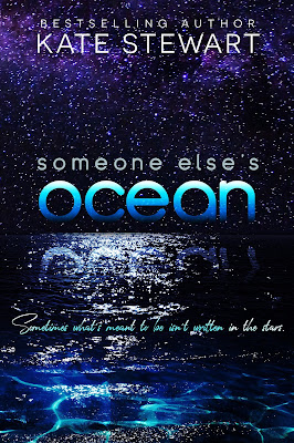 #CoverReveal ~ Someone Else's Ocean by Kate Stewart ~#ComingSoon @authorklstewart @wordsmithpublic