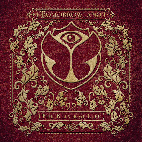 Various Artists - Tomorrowland 2016: The Elixir of Life Cover