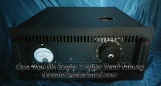 Cara Memilih Booster Tabung VHF