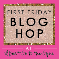 I Don't Go to the Gym Blog Hop