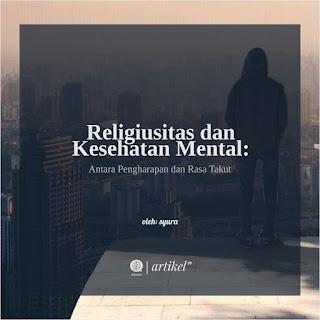 Religiusitas dan Kesehatan Mental: Antara Pengharapan dan Rasa Takut