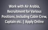 Work with Air Arabia, Recruitment for Various Positions