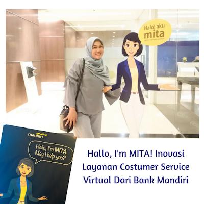 Hallo, I'm MITA! Inovasi Layanan Costumer Service Virtual Dari Bank Mandiri