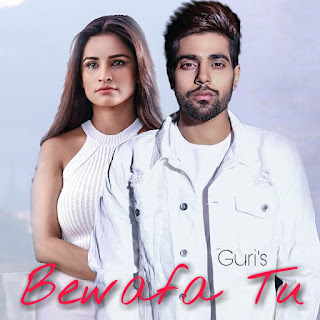 Bewafa Tu Lyrics - Guri