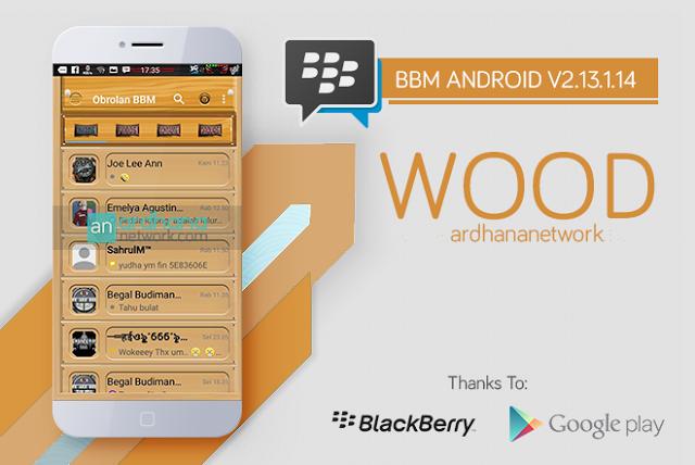BBM MOD Wood v3.2.5.12 Apk Terbaru Gratis