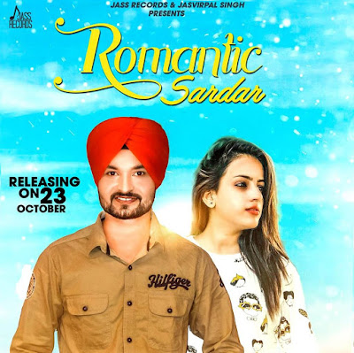 Romantic Sardar Punjabi Song Lyrics - Preet Chhotepur