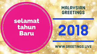 Malaysian Greetings Happy New Year 2018