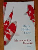 http://www.randomhouse.de/Taschenbuch/Ich-nannte-ihn-Krawatte/Milena-Michiko-Flasar/e420332.rhd