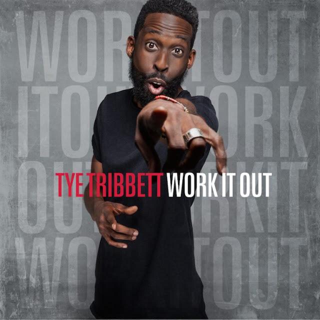 Music: Work It Out – Tye Tribbett