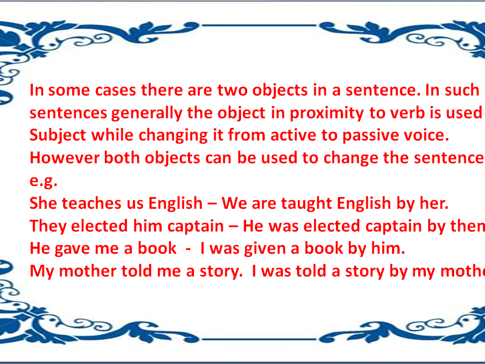 Please help me with the Passive Voice in Grammar?
