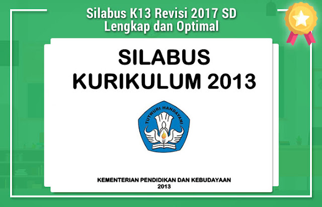 Silabus K13 Revisi 2017 SD Lengkap dan Optimal