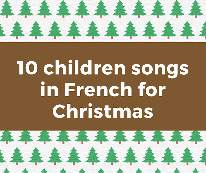10 children songs in French for Christmas