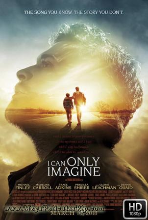 Si Solo Pudiera Imaginar [1080p] [Latino-Ingles] [MEGA]