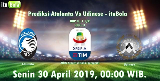 Prediksi Atalanta Vs Udinese - ituBola