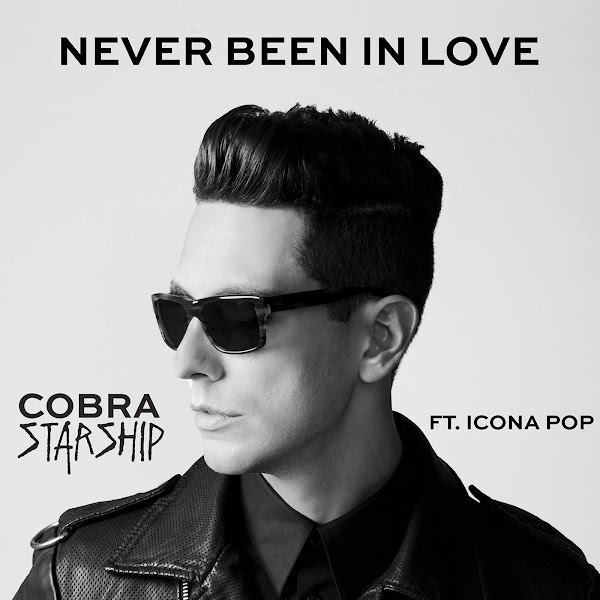 Cobra Starship - Never Been In Love (feat. Icona Pop) - Single Cover