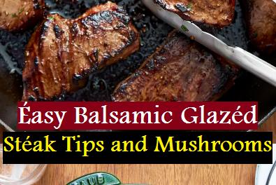 Éasy Balsamic Glazéd Stéak Tips and Mushrooms