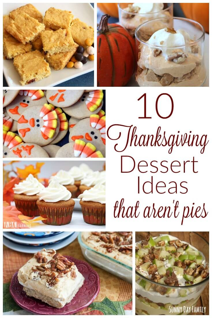10 Thanksgiving Dessert Ideas that Aren't Pies! Try a new Thanksgiving dessert recipe this year with one of these mouthwatering choices. Cookies, cupcakes, dessert lasagna and more!