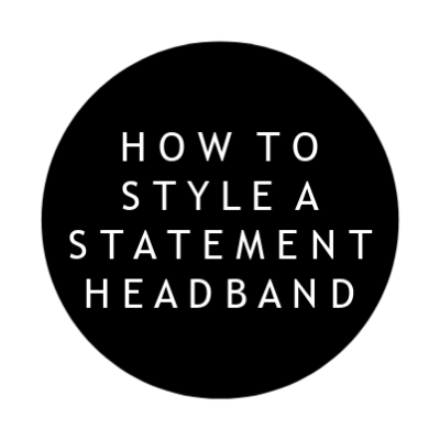 how to style a statement headband, mom style, style on a budget, statement headband, north carolina blogger