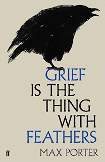 Grief is the Thing With Feathers – Max Porter