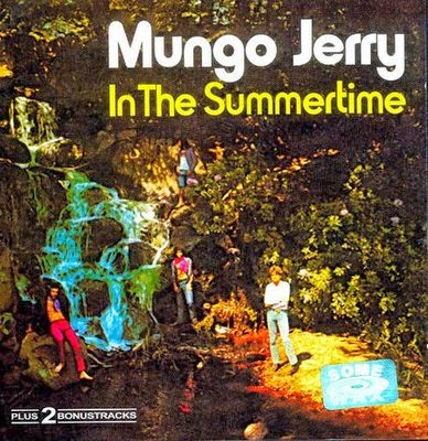Mungo Jerry In The Summer Time 1970
