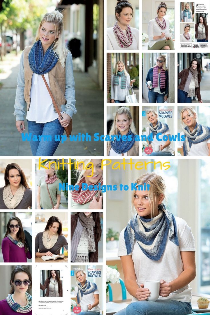 Knitting Patterns for Scarves and Cowls Nine Designs to Knit for Year Round